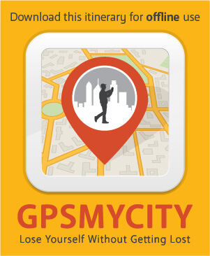 Download this itinerary for offline use with GPSmyCity