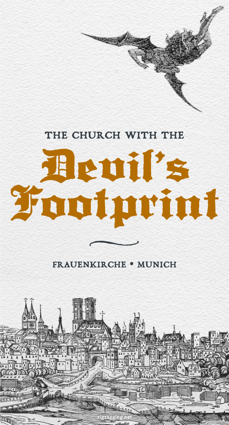 Frauenkirche - The Church with the Devil's Footprint