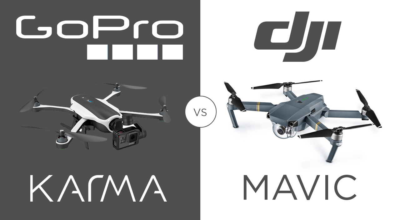 GoPro Karma Versus DJI Mavic Which Drone Is Best For Travel