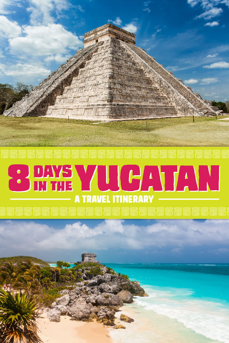 Eight Days in the Yucatan