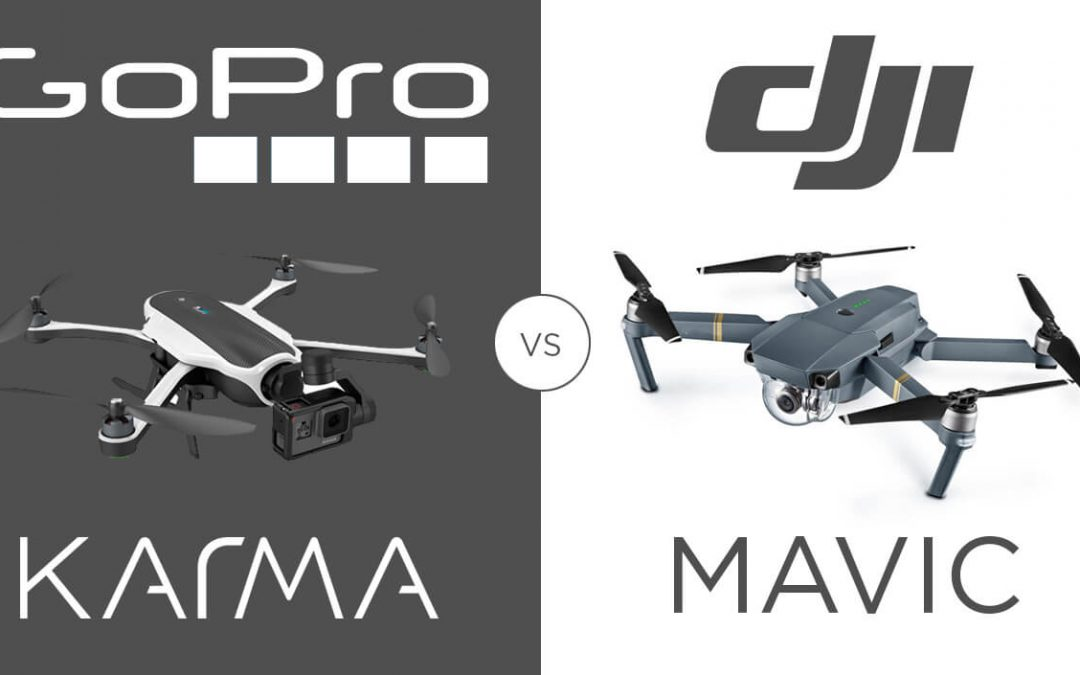 GoPro Karma versus DJI Mavic: Which Drone is Best for Travel?